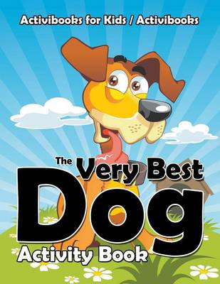 The Very Best Dog Activity Book (Paperback)