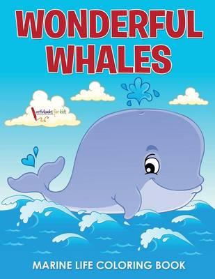 Wonderful Whales Marine Life Coloring Book (Paperback)