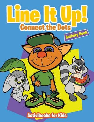 Line It Up! Connect the Dots Activity Book (Paperback)