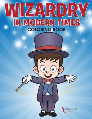 Wizardry in Modern Times Coloring Book (Paperback)