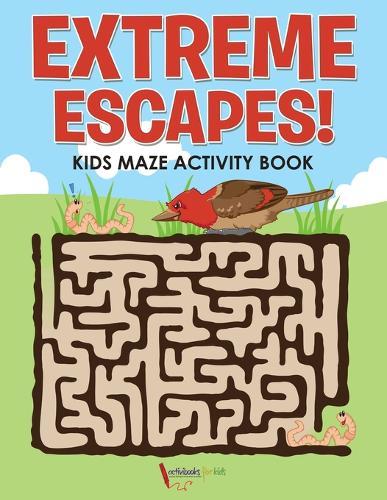 Extreme Escapes! Kids Maze Activity Book (Paperback)