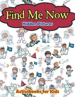 Find Me Now -- Hidden Pictures (Paperback)