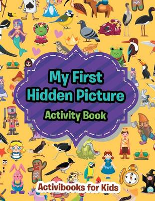 My First Hidden Picture Activity Book (Paperback)