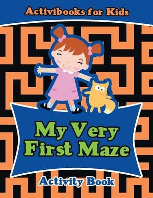 My Very First Maze Activity Book (Paperback)