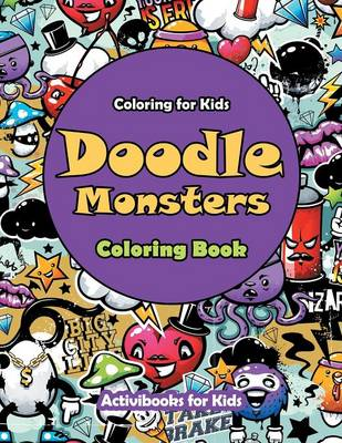 Doodle Monsters Coloring Book: Coloring for Kids (Paperback)