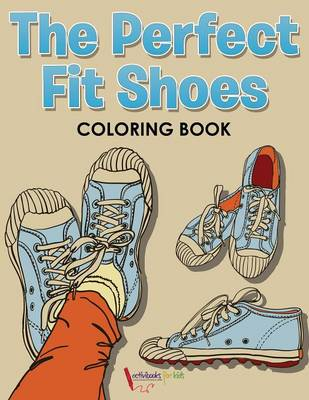The Perfect Fit Shoes Coloring Book (Paperback)