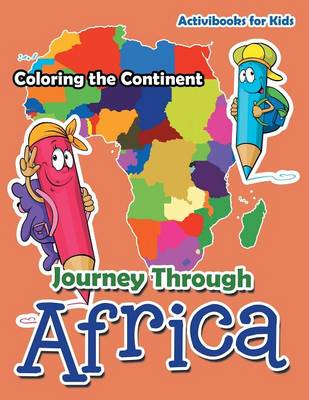 Journey Through Africa: Coloring the Continent (Paperback)