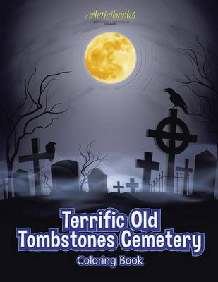 Terrific Old Tombstones Cemetery Coloring Book (Paperback)