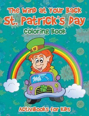 The Wind at Your Back St. Patrick's Day Coloring Book (Paperback)