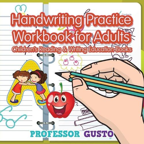 Handwriting Practice Workbook for Adults: Children's Reading & Writing Education Books (Paperback)