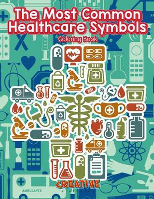 The Most Common Healthcare Symbols Coloring Book (Paperback)