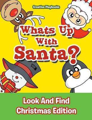 Whats Up with Santa? Look and Find Christmas Edition (Paperback)