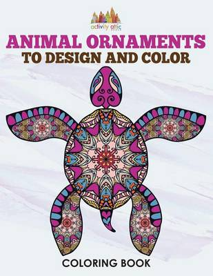 Animal Ornaments to Design and Color Coloring Book (Paperback)