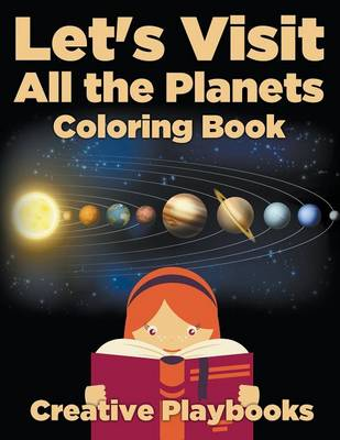 Let's Visit All the Planets Coloring Book (Paperback)