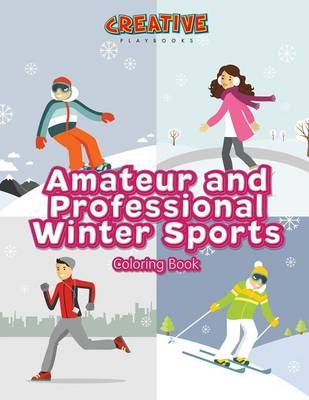 Amateur and Professional Winter Sports Coloring Book (Paperback)