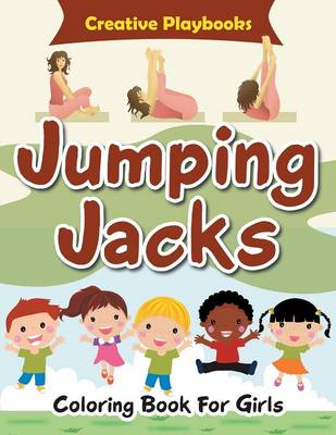 Jumping Jacks Coloring Book for Girls (Paperback)