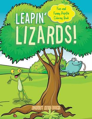 Leapin' Lizards! Fun and Funny Reptile Coloring Book (Paperback)