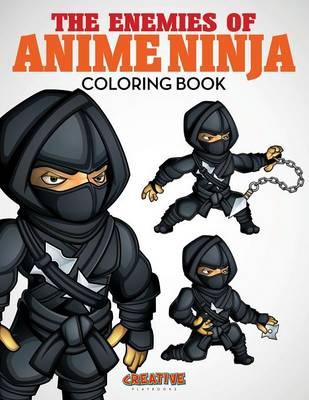The Enemies of Anime Ninja Coloring Book (Paperback)