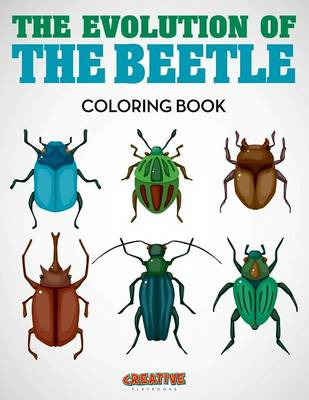 The Evolution of the Beetle Coloring Book (Paperback)
