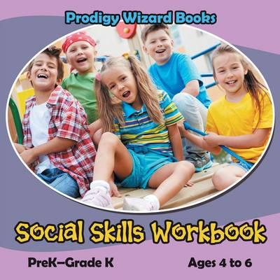 Social Skills Workbook Prek-Grade K - Ages 4 to 6 (Paperback)