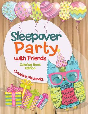 Sleepover Party with Friends Coloring Book Edition (Paperback)