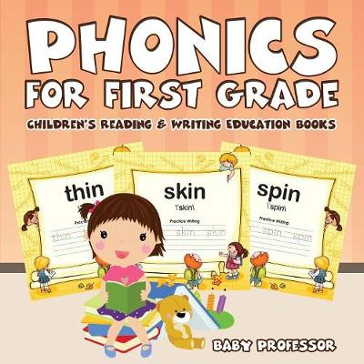 Phonics for First Grade: Children's Reading & Writing Education Books (Paperback)