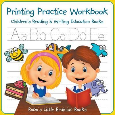 Printing Practice Workbook: Children's Reading & Writing Education Books (Paperback)