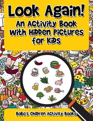 Look Again! an Activity Book with Hidden Pictures for Kids (Paperback)