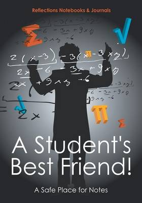 A Student's Best Friend! a Safe Place for Notes (Paperback)