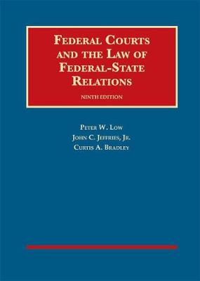Federal Courts and the Law of Federal-State Relations - University Casebook Series (Hardback)