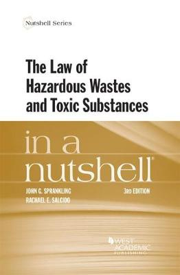 The Law of Hazardous Wastes and Toxic Substances in a Nutshell - Nutshell Series (Paperback)