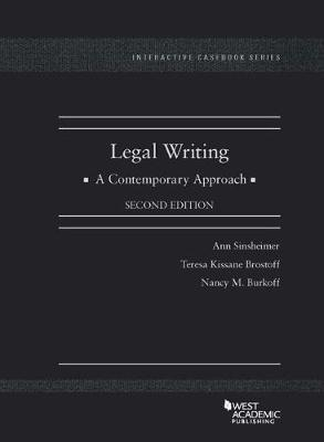 Legal Writing, A Contemporary Approach - CasebookPlus - Interactive Casebook Series