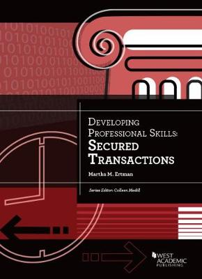 Developing Professional Skills: Secured Transactions - Developing Professional Skill (Paperback)