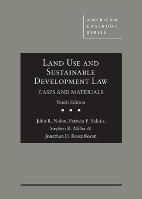 Land Use and Sustainable Development Law, Cases and Materials - American Casebook Series (Hardback)