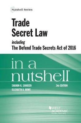Trade Secret Law in a Nutshell - Nutshell Series (Paperback)