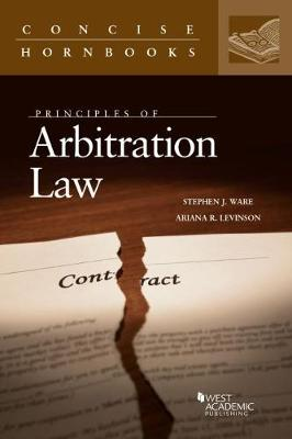 Principles of Arbitration Law - Concise Hornbook Series (Paperback)