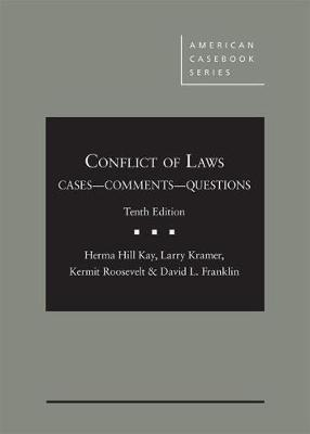 Conflict of Laws, Cases, Comments, and Questions - American Casebook Series (Hardback)