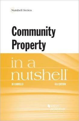 Community Property in a Nutshell - Nutshell Series (Paperback)
