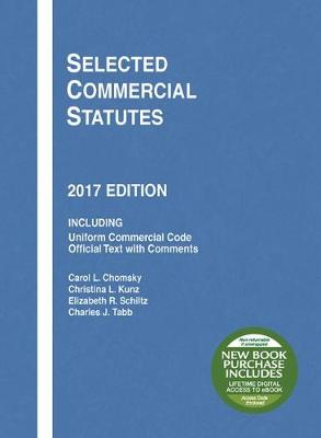 Selected Commercial Statutes: 2017 Edition - Selected Statutes (Paperback)