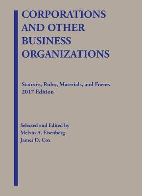 Corporations and Other Business Organizations, Statutes, Rules, Materials and Forms - Selected Statutes (Paperback)