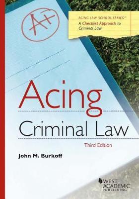 Acing Criminal Law - Acing Series (Paperback)