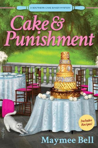 Cake And Punishment: A Southern Cake Baker Mystery (Hardback)