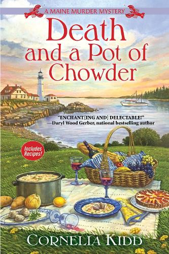 Death And A Pot Of Chowder: A Maine Murder Mystery (Hardback)