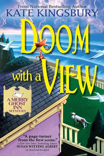 Doom With a View: A Merry Ghost Inn Mystery (Paperback)