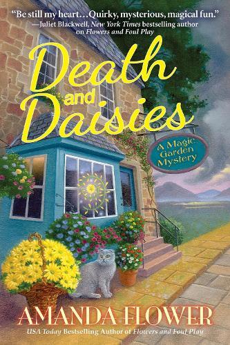 Death And Daisies: A Magic Garden Mystery (Hardback)