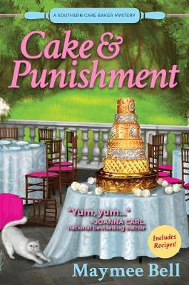 Cake And Punishment: A Southern Cake Baker Mystery (Paperback)