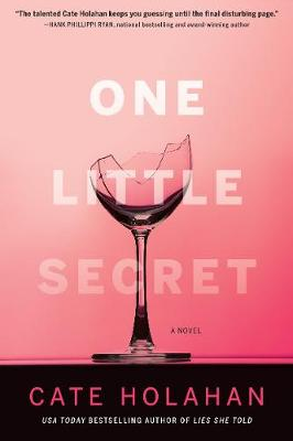 One Little Secret: A Novel (Hardback)