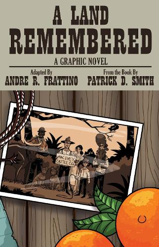 A Land Remembered: The Graphic Novel (Paperback)
