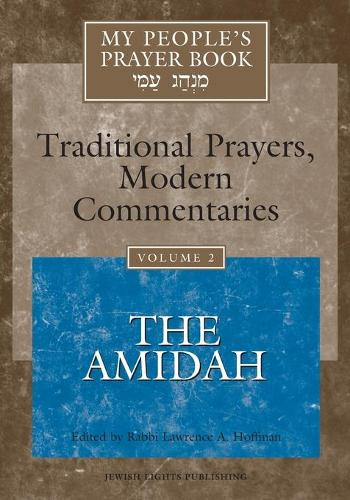 My People's Prayer Book Vol 2: The Amidah - My People's Prayer Book (Paperback)