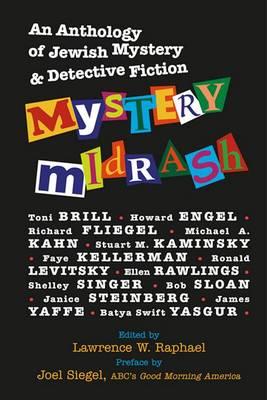 Mystery Midrash: An Anthology of Jewish Mystery & Detective Fiction (Hardback)